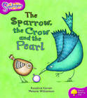 Oxford Reading Tree: Level 10: Snapdragons: the Sparrow, the Crow and the Pearl by Rosalind Kerven (Paperback, 2005)