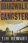 Boardwalk Gangster: The Real Lucky Luciano by Tim Newark (Paperback / softback, 2011)