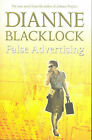False Advertising by Dianne Blacklock (Paperback, 2007)