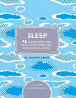 Sleep: 50 Mindfulness Exercises for a Restful Night's Sleep by Arlene Unger (Hardback, 2016)