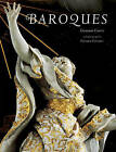 Baroques by Giovanni Careri (Hardback, 2003)