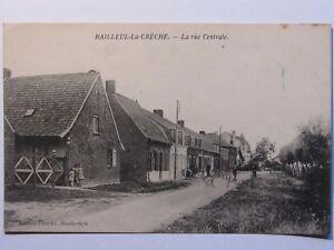 09E44 RARE CPA 59 ANCIENNE CARTE POSTALE BAILLEUL- LA CRECHE - LA RUE  CENTRALE | eBay