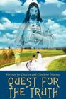 Quest for The Truth 9780595438068 by Charlene Murray Book