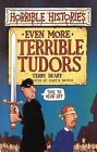 Even More Terrible Tudors by Terry Deary (Paperback, 1998)