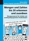 Mengen und Zahlen bis 20 erkennen und zuordnen von Andrea Pogoda Saam, Petra Schön und Monika Konkow (2013, Kopiervorlagen)