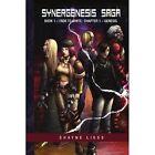 Synergenesis Saga 9781450071123 by Shayne Liess Book