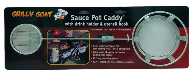 Fits Weber 18.5 /& 22.5 Charcoal Grills Grilly Goat Sauce Pot Caddy with Drink Holder /& Utensil Hook