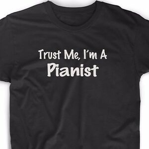 Trust-Me-Im-A-Pianist-T-Shirt-Musician-Music-Band-Piano-Christmas-Gift-Tee