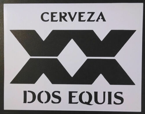 """Cerveza Dos Equis XX Beer 11/"""" x 8.5/"""" Stencil FAST FREE SHIPPING"""