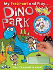 Dino Park My Press out and Play by Make Believe Ideas (Paperback, 2013)