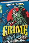The Simon and Kirby Library: Crime by Titan Books Ltd (Hardback, 2011)