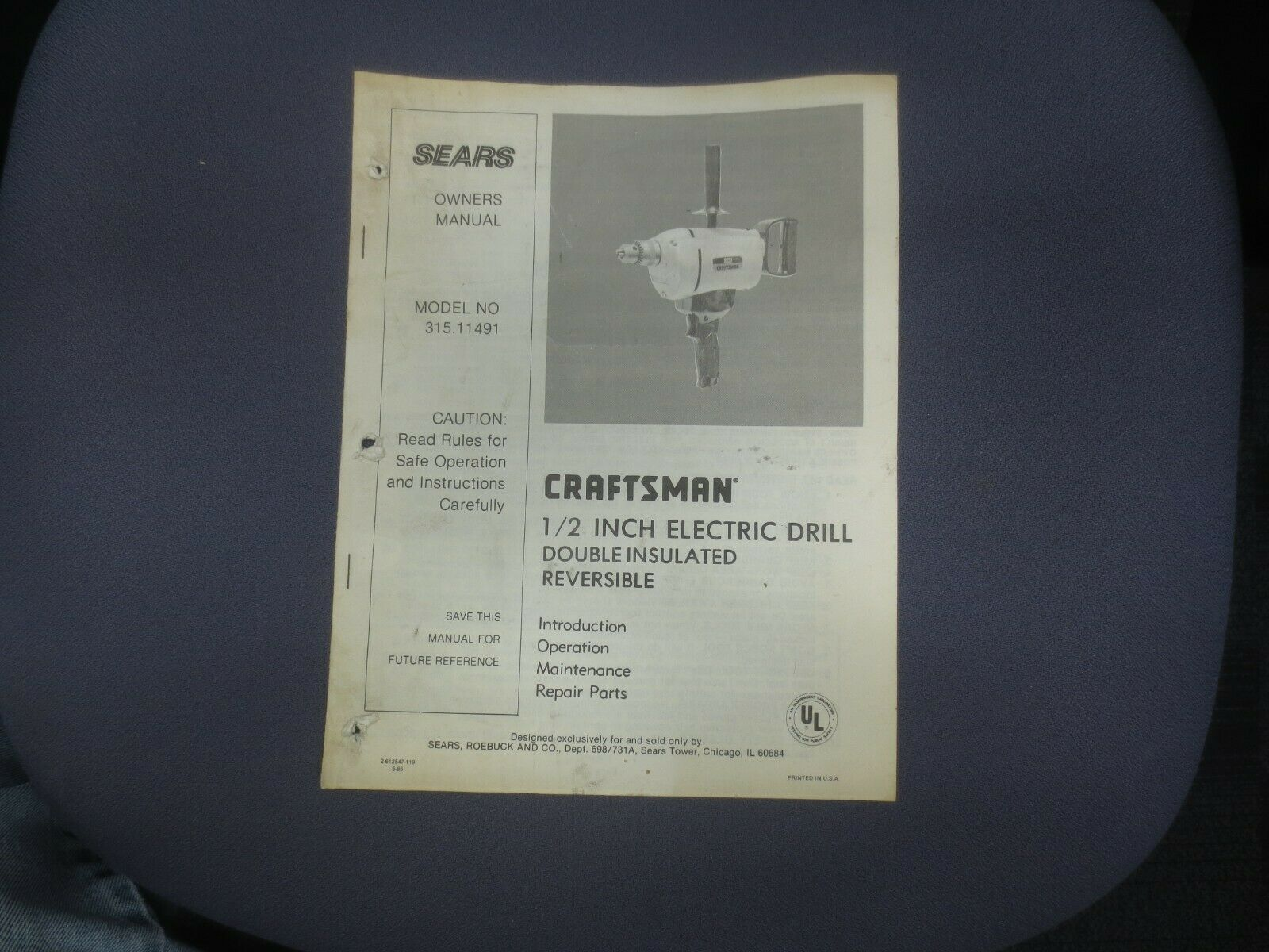 ☆ 1985 Sears Craftsman Owners Manual 1/2 INCH ELECTRIC DRILL - REVERSIBLE