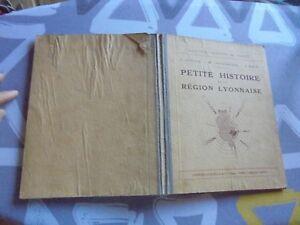Ancien Manuel de Géographie PETITE HISTOIRE DE LA REGION LYONNAISE Lyon 1942 Xy3kqUHO-07163807-453924165
