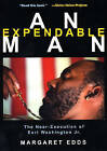 An Expendable Man: The Near-execution of Earl Washington Jr. by Margaret Edds (Paperback, 2006)