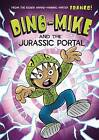 Dino-Mike and the Jurassic Portal by Franco Aureliani (Paperback, 2015)