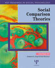 Social Comparison Theories: Key Readings by Taylor & Francis Ltd (Paperback, 2006)
