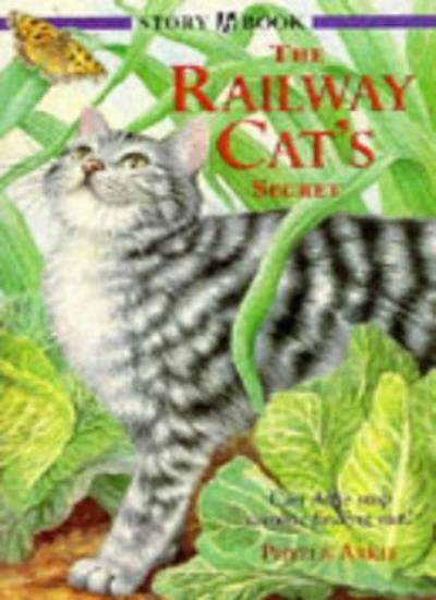 The Railway Cat's Secret (Story books) By Phyllis Arkle