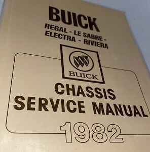 Buick 1982 chassis service manual Regal Le Sabre Electra ...