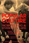 Popular Culture: Schooling and Everyday Life by Henry A. Giroux, Roger Simon (Paperback, 1989)