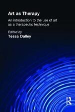 Art as Therapy: An Introduction to the Use of Art as a Therapeutic Technique (So
