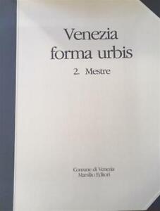 Venezia Forma Urbis Vol. 2 Mestre Il Fotopiano Del Centro Storico In Scala Com