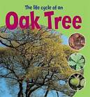 The Life Cycle of an Oak Tree by Ruth Thomson (Paperback, 2014)