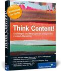 Think Content! von Miriam Löffler (2014, Taschenbuch)