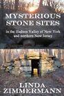 Mysterious Stone Sites by Linda Zimmermann (Paperback / softback, 2016)
