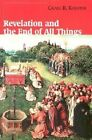 Revelation and the End of All Things by Craig R. Koester (Paperback, 2001)