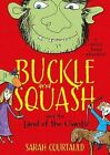 Buckle and Squash and the Land of the Giants by Sarah Courtauld (Paperback, 2015)