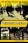 Believers' Bootcamp Building & Restoring Families 9781418400712 Family Book