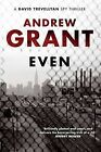 Even by Andrew Grant (Paperback, 2009)