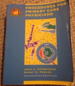 Procedures-for-Primary-Care-Physicans-Pfenninger-Fowler-Internal-Medicine-Family
