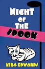 Night of the Spook by Kira Edwards (Paperback / softback, 2001)