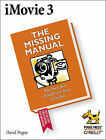 iMovie 3 and iDVD: The Missing Manual by David Pogue (Paperback, 2003)