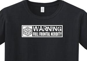 bab462dc FUNNY D&D RPG Full Frontal Nerdity Warning T Shirt 20 Sided Dice ...