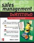 Sales Management Demystified: A Self-teaching Guide by Robert J. Calvin (Paperback, 2007)