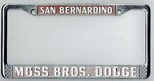 Moss Bros San Bernardino >> Details About San Bernardino California Moss Bros Dodge Vintage Dealer License Plate Frame