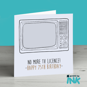 Funny 75th birthday card no more tv licence grandad dad grandma image is loading funny 75th birthday card no more tv licence bookmarktalkfo Choice Image