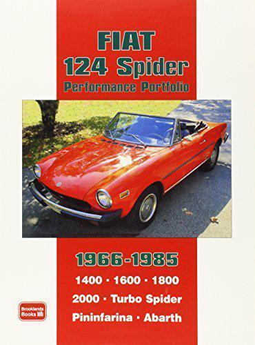 Fiat 124 Spider Performance Portfolio 1966-1985 (Brooklands Books Road Test Seri