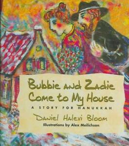 BUBBIE-AND-ZADIE-COME-TO-MY-HOUSE-NEW-HARDCOVER-BOOK