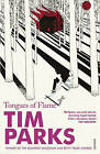 Tongues of Flame by Tim Parks (Paperback, 1996)