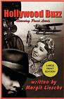Hollywood Buzz by Margit Liesche (Paperback, 2009)