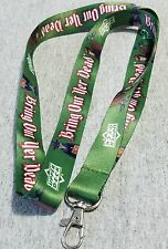 2015 GEN CON UPPER DECK BRING OUT YOUR DEAD LANYARD , VERY LIMITED  AVAILABILITY