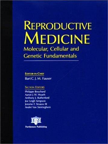 Reproductive Medicine  Molecular  Cellular and Genetic Fundamentals