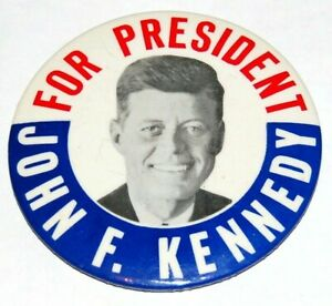"1960 JOHN F. KENNEDY JFK 3.5"" campaign pin pinback button political presidential"