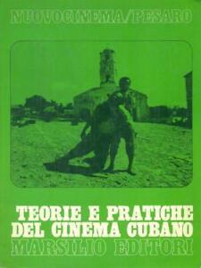 TEORIE-E-PRATICHE-DEL-CINEMA-CUBANO-PRIMA-EDIZIONE-AA-VV-MARSILIO-1981