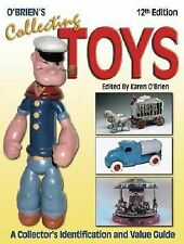 O'Brien's Collecting Toys: A Collector's Identification and Value Guide, 12th E