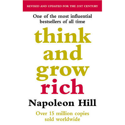 Napoleon Hill - Think And Grow Rich (Paperback) 9780091900212