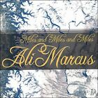 Miles and Miles and Miles * by Ali Marcus (CD, 2007, Turtle Rock)